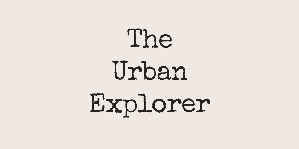 The Urban Explorer